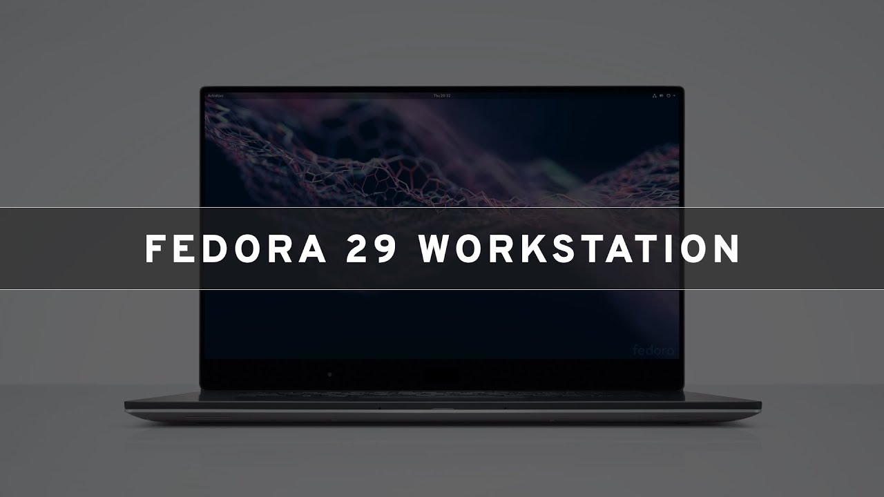 Что нового в Fedora 29 Workstation. Видео